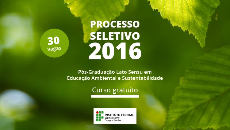 Campus Ibatiba lança edital da Pós-Graduação em Educação Ambiental