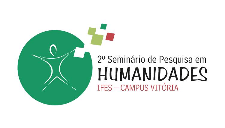 Inscrições abertas para o 2º Seminário de Pesquisa em Humanidades do Campus Vitória