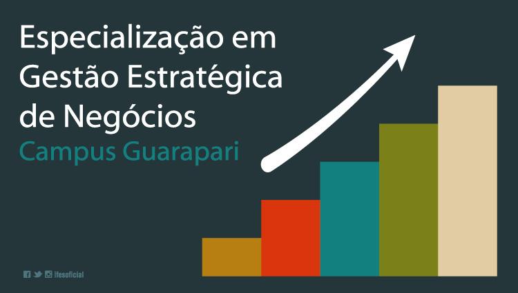Campus Guarapari abre inscrições para Pós-Graduação em Gestão Estratégica de Negócios