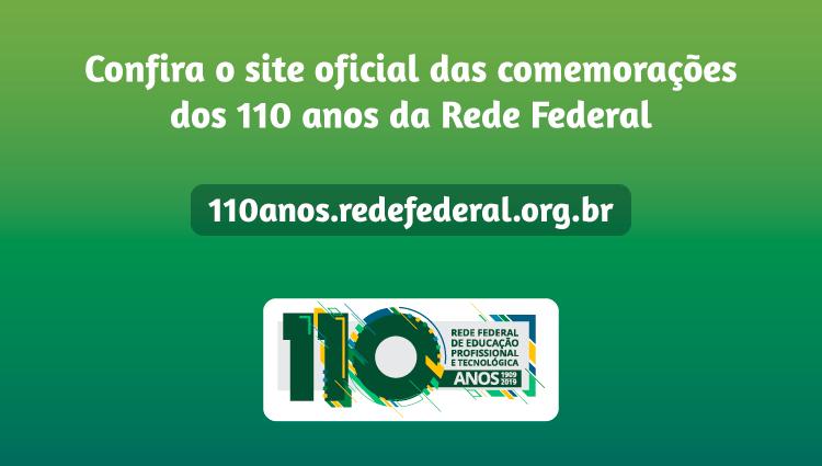Conif realiza campanha nacional de comemoração aos 110 anos da Rede Federal