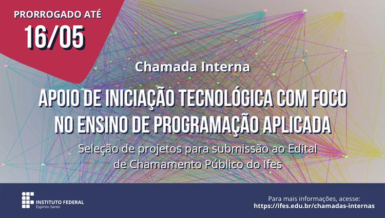 Ifes seleciona projetos de iniciação tecnológica para chamada pública