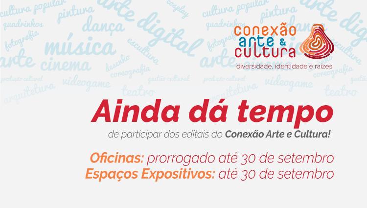 Prorrogadas as inscrições de propostas de oficinas para o Conexão Arte e Cultura