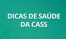 Dicas da Cass