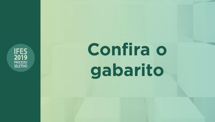 Gabaritos após recursos do Processo Seletivo 2019 estão disponíveis